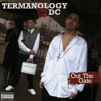 Termanology & DC – Out The Gate (CD) (2005) (320 kbps)