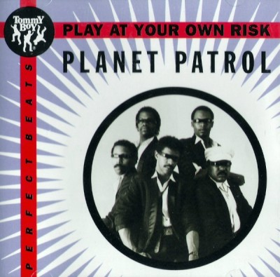 Planet Patrol – Play At Your Own Risk (Reissue CDS) (1982-1993) (320 kbps)