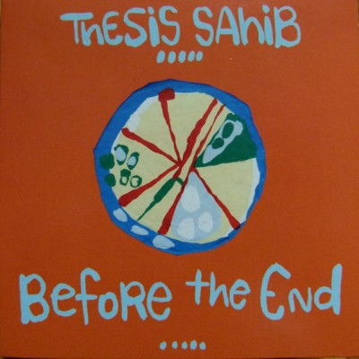 Thesis Sahib – Before The End (2010) (CD) (VBR)