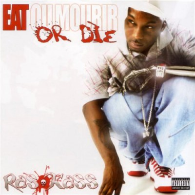 Ras Kass – Eat Or Die (CD) (2006) (FLAC + 320 kbps)