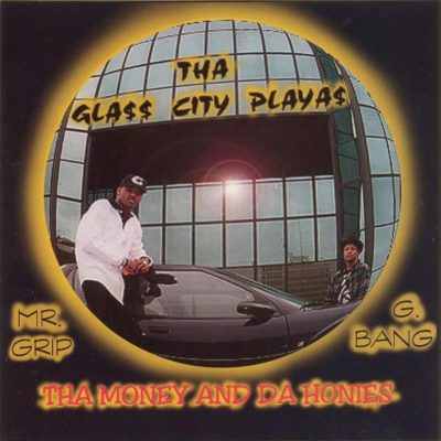Tha Glass City Playas – Tha Money And Da Honies (CD) (1997) (FLAC + 320 kbps)