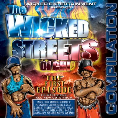 VA – The Wicked Streets Of Chi: First Episode (CD) (1999) (FLAC + 320 kbps)