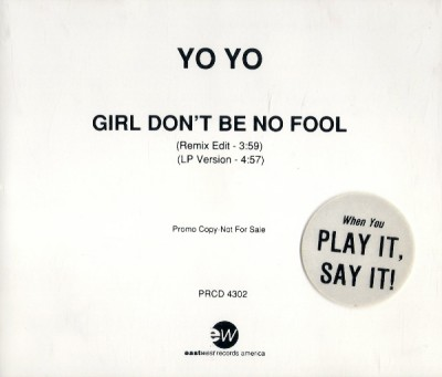 Yo-Yo – Girl Don't Be No Fool (Promo CDS) (1991) (320 kbps)