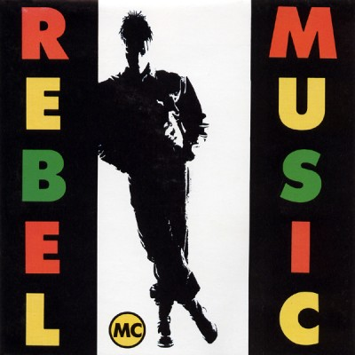 Rebel MC – Rebel Music (1990) (CD) (FLAC + 320 kbps)