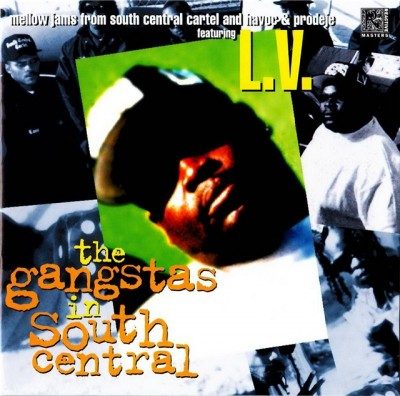 South Central Cartel And Havoc & Prodeje Featuring L.V. ‎– The Gangstas In South Central (CD) (1998) (FLAC + 320 kbps)