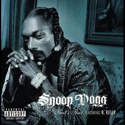 Snoop Dogg – That's That (CDS) (2006) (FLAC + 320 kbps)