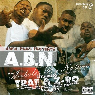 Trae & Z-Ro – Assholes By Nature (CD) (2006) (320 kbps)