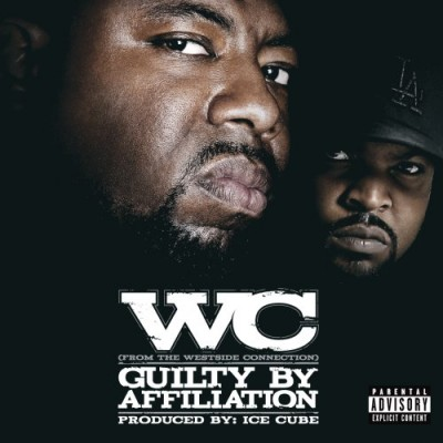 WC – Guilty By Affiliation (CD) (2007) (FLAC + 320 kbps)