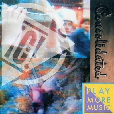 Consolidated – Play More Music (CD) (1992) (320 kbps)