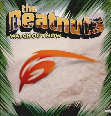 The Beatnuts – Watch Out Now (CDS) (1999) (FLAC + 320 kbps)