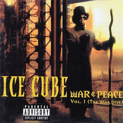 Ice Cube – War & Peace Vol. 1 (The War Disc) (CD) (1998) (FLAC + 320 kbps)