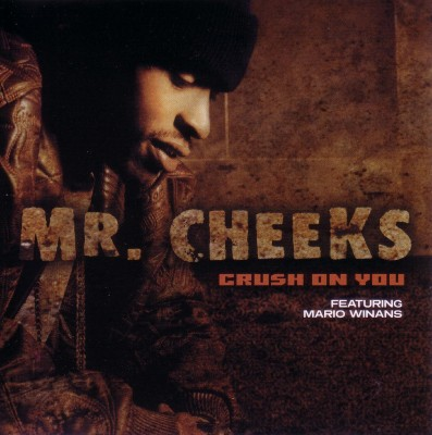 Mr. Cheeks – Crush On You (CDS) (2003) (320 kbps)