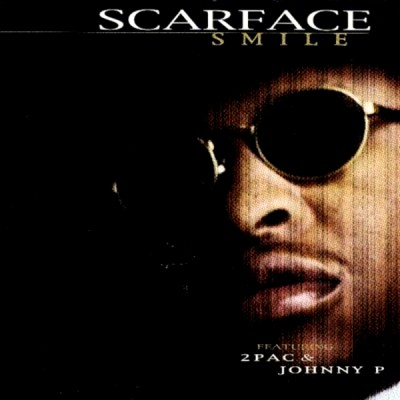 Scarface – Smile (CDS) (1997) (FLAC + 320 kbps)