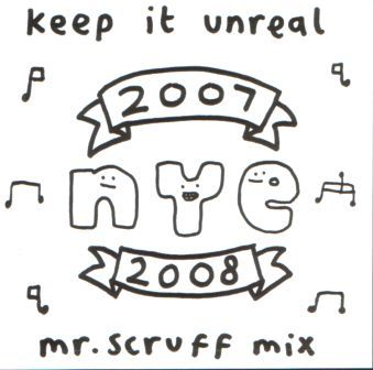 Mr. Scruff – Keep it Unreal New Years Eve Mix 2007-2008 (2008) (CDr) (320 kbps)