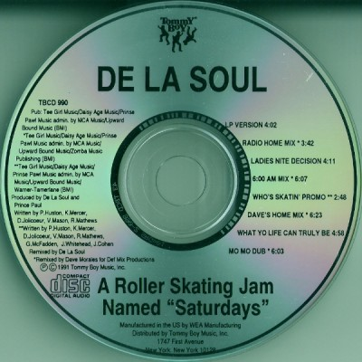 De La Soul – A Roller Skating Jam Named 'Saturdays' (Promo CDS) (1991) (FLAC + 320 kbps)