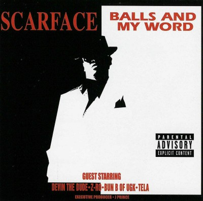 Scarface – Balls & My Word (CD) (2003) (FLAC + 320 kbps)