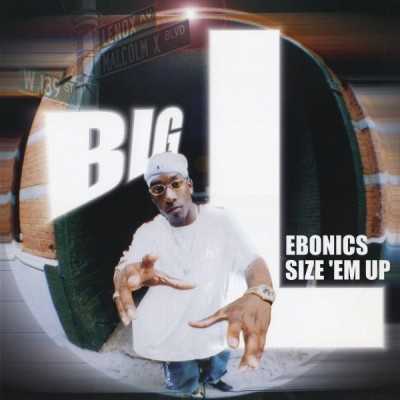 Big L – Ebonics / Size 'Em Up (VLS) (1998) (FLAC + 320 kbps)