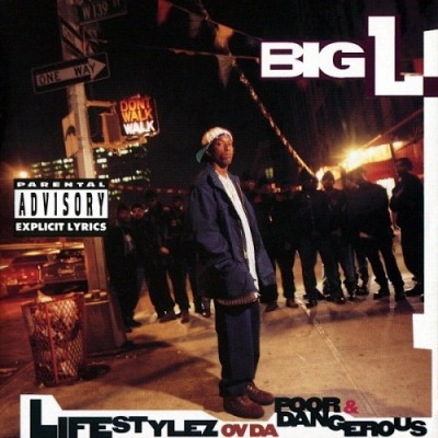 Big L – Lifestylez Ov Da Poor & Dangerous (CD) (1995) (FLAC + 320 kbps)
