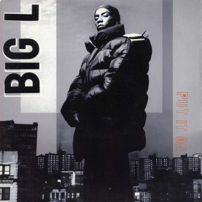 Big L – Put It On (CDM) (1995) (FLAC + 320 kbps)