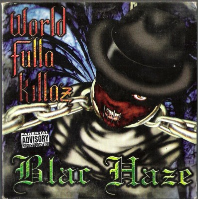 Blac Haze – World Fulla Killaz (CDS) (1998) (320 kbps)