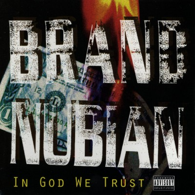 Brand Nubian ‎– In God We Trust (CD) (1992) (FLAC + 320 kbps)