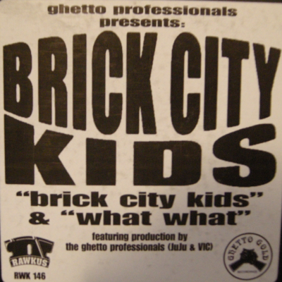 Brick City Kids – Brick City Kids / What What (VLS) (1997) (FLAC + 320 kbps)
