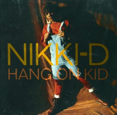 Nikki D – Hang On Kid (CDS) (1991) (320 kbps)
