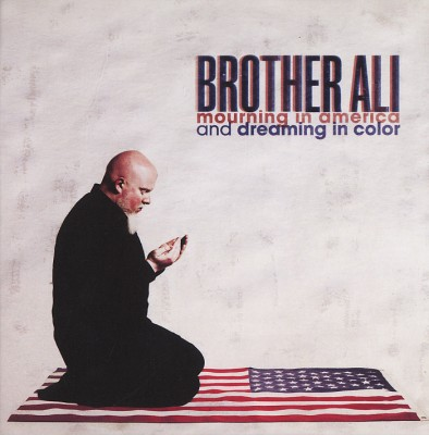 Brother Ali – Mourning In America And Dreaming In Color (CD) (2012) (FLAC + 320 kbps)