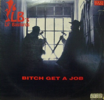 Lil' Bastards – Bitch Get A Job (VLS) (1992) (320 kbps)