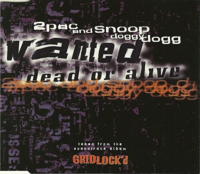 2Pac & Snoop Dogg – Wanted Dead Or Alive (CDS) (1997) (FLAC + 320 kbps)