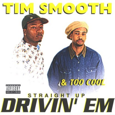 Tim Smooth – Straight Up Drivin' Em (CD) (1994) (320 kbps)