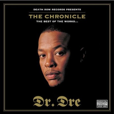 Dr. Dre – The Chronicle (The Best Of The Works…) (CD) (2001) (FLAC + 320 kbps)