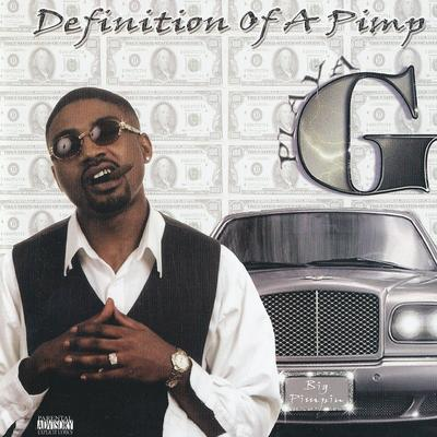 Playa G – Definition Of A Pimp (CD) (2003) (320 kbps)