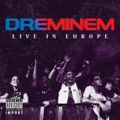 Dr. Dre & Eminem – Live In Europe (CD) (2010) (FLAC + 320 kbps)