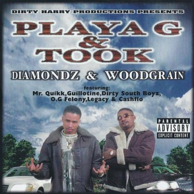 Playa G & Took – Diamondz & Woodgrain (CD) (1999) (320 kbps)