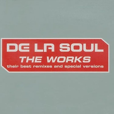 De La Soul – The Works: Their Best Remixes & Special Works (CD) (2002) (FLAC + 320 kbps)