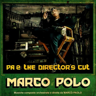 Marco Polo – PA 2: The Director's Cut (CD) (2013) (FLAC + 320 kbps)