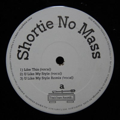 Shortie No Mass – Like This / U Like My Style (VLS) (2002) (FLAC + 320 kbps)
