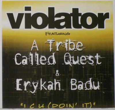 Violator featuring A Tribe Called Quest & Erykah Badu – I C U (Doin' It) (Promo CDS) (2003) (FLAC + 320 kbps)