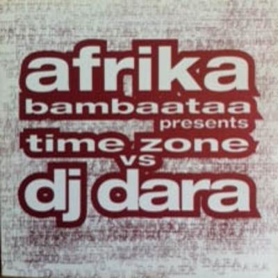 Afrika Bambaataa Presents – Time Zone vs. DJ Dara (Vinyl EP) (1996) (FLAC)