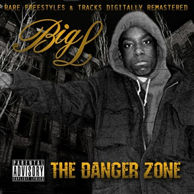 Big L – The Danger Zone (CD) (2011) (FLAC + 320 kbps)