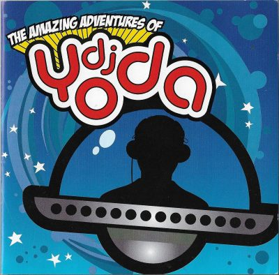 DJ Yoda – The Amazing Adventures Of DJ Yoda (2006) (CD) (FLAC + 320 kbps)