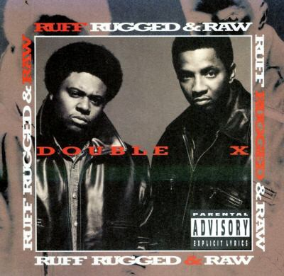 Double X – Ruff, Rugged & Raw (CD) (1995) (FLAC + 320 kbps)