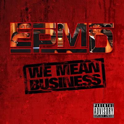 EPMD – We Mean Business (CD) (2008) (FLAC + 320 kbps)