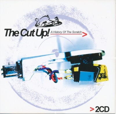 VA – The Cut Up! A History Of The Scratch (2xCD) (2004) (FLAC + 320 kbps)