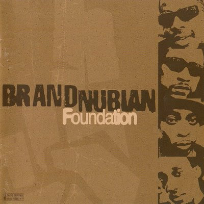 Brand Nubian ‎– Foundation (CD) (1998) (FLAC + 320 kbps)