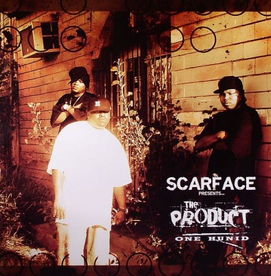 Scarface Presents The Product – One Hunid (CD) (2006) (FLAC + 320 kbps)