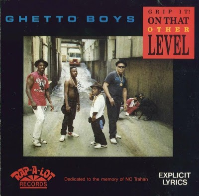 Geto Boys – Grip It! On That Other Level (CD) (1989) (FLAC + 320 kbps)