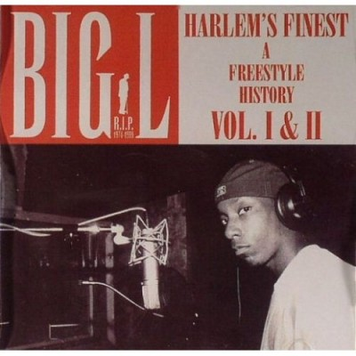 Big L – Harlem's Finest: A Freestle History Volume I & II (CD) (2003) (FLAC + 320 kbps)