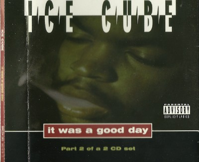 Ice Cube – It Was A Good Day (Part 2 of a 2CD set) (CDS) (1993) (FLAC + 320 kbps)
